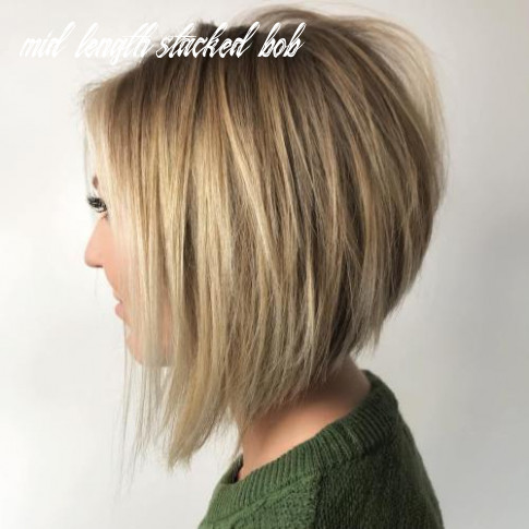 10 charming stacked bob hairstyles that will brighten your day mid length stacked bob