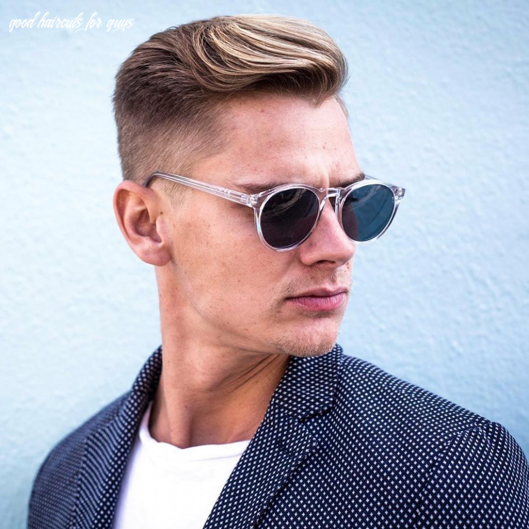 10 good haircuts for men (10 styles) good haircuts for guys