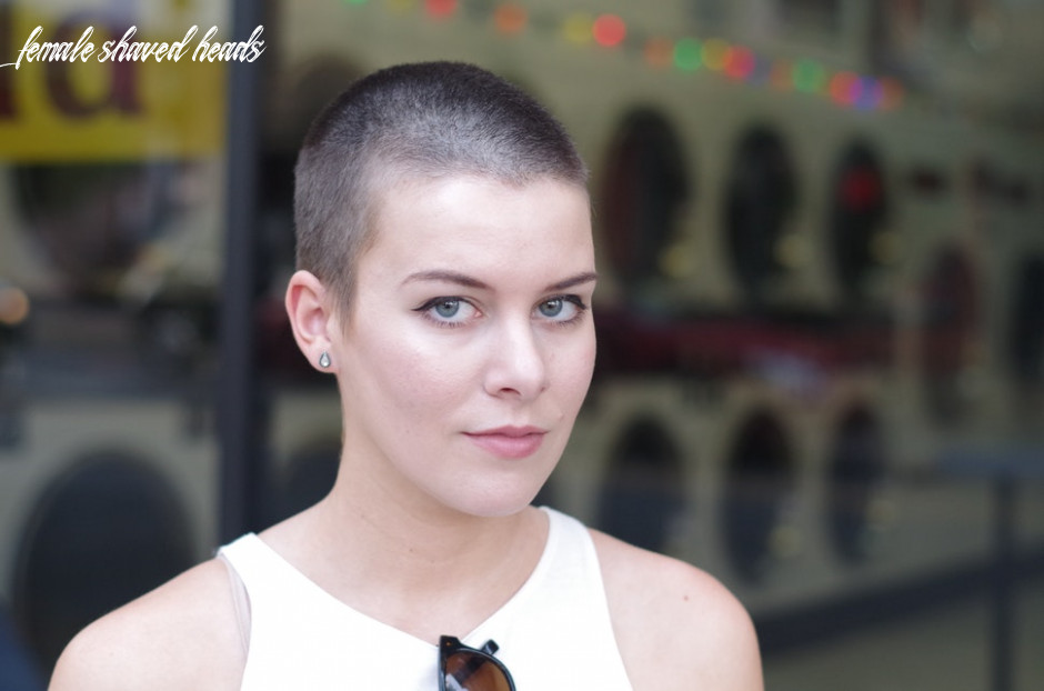10 things girls with shaved heads are tired of hearing about our
