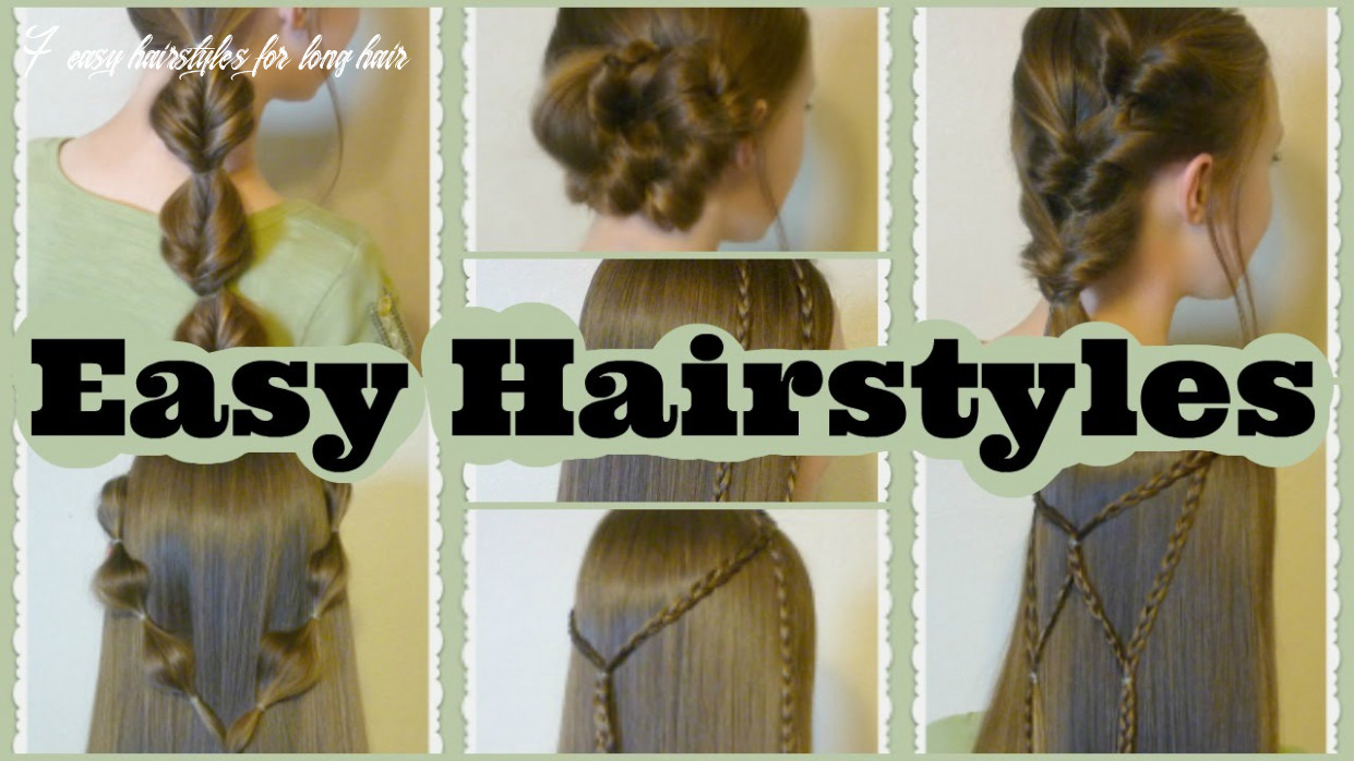 11 quick and easy hairstyles, part 11 7 easy hairstyles for long hair