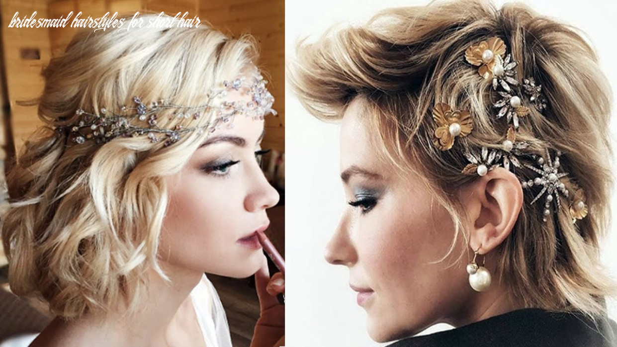 11 SHORT HAIRSTYLES FOR WEDDING PARTY - BRIDESMAIDS SHORT HAIRSTYLES