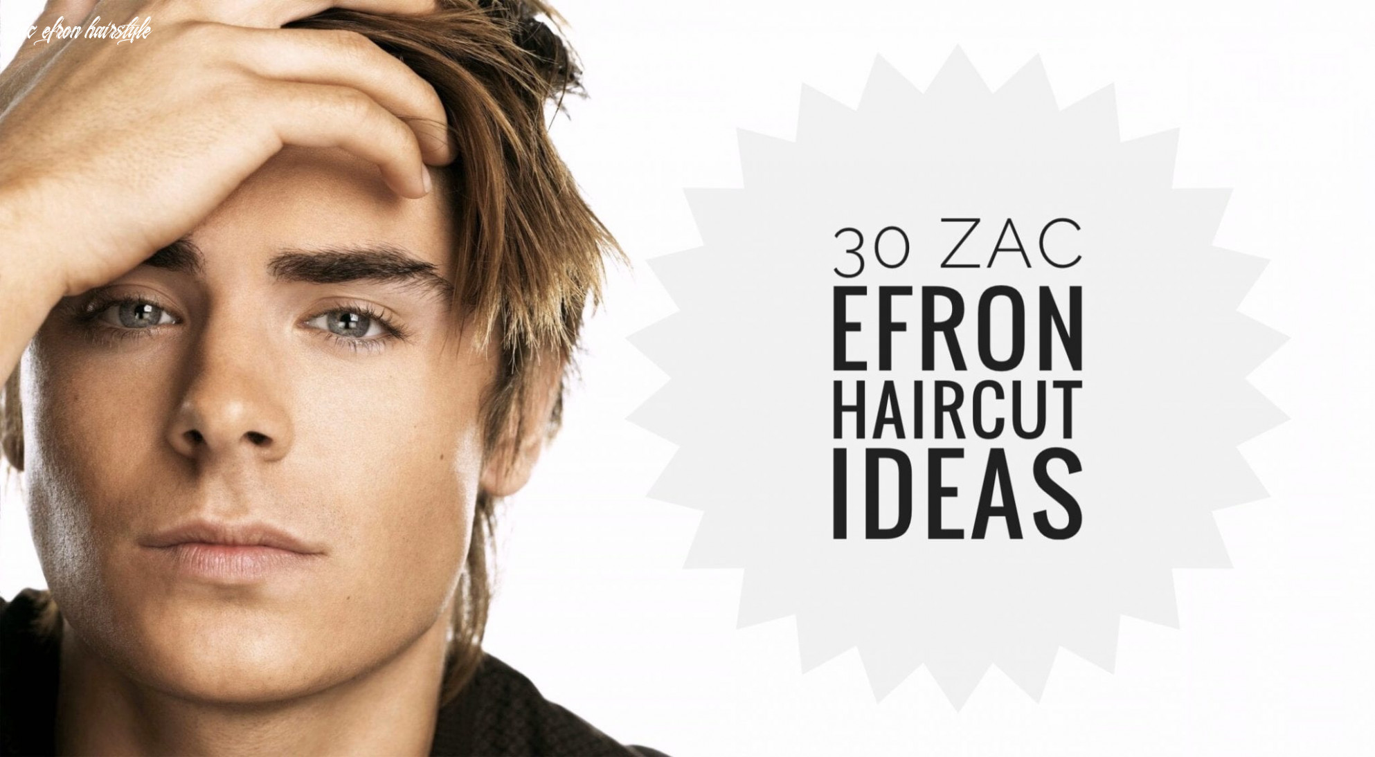 11 Zac Efron Haircut Ideas for All Occasions - Men Hairstyles World