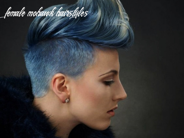 12 voguish mohawk hairstyles for women female mohawk hairstyles