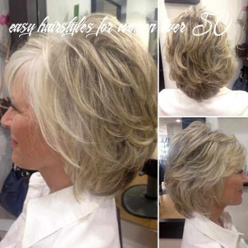 8 best hairstyles for women over 8 to look younger in 8 easy hairstyles for women over 50