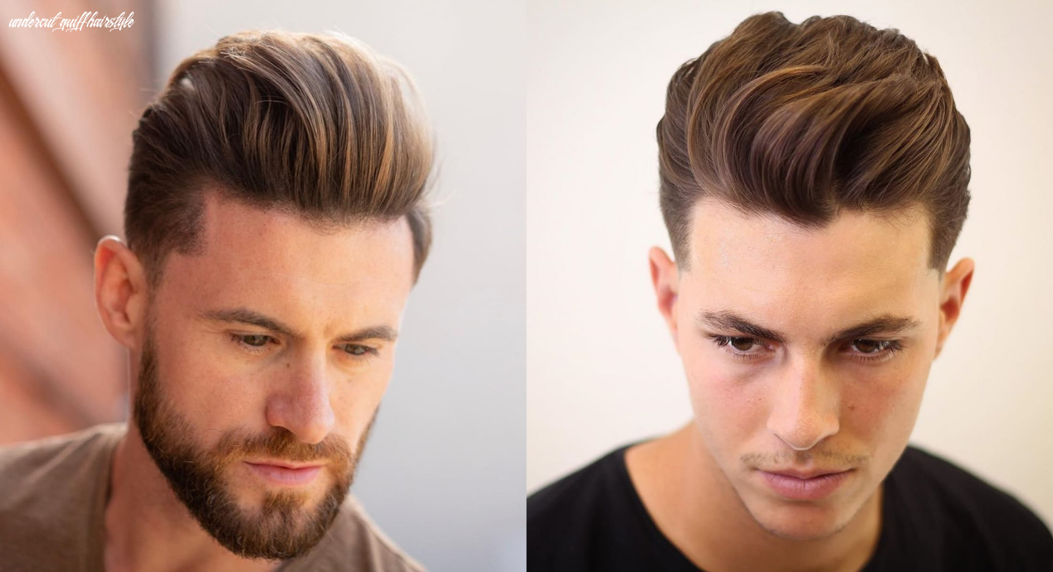 8 gorgeous quiff hairstyles for men of all ages | stylesrant undercut quiff hairstyle
