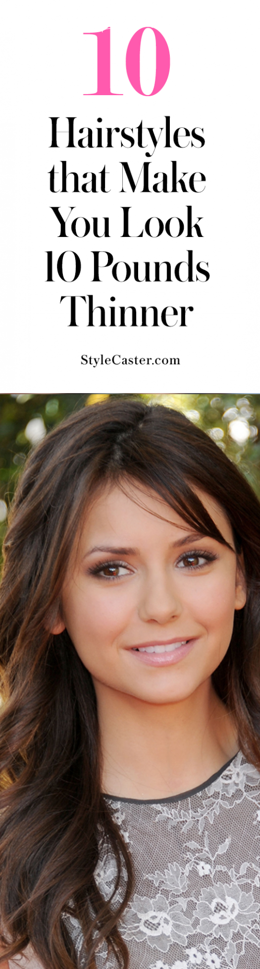 8 hairstyles that make you look 8 pounds thinner | stylecaster hairstyle for round face to look slim