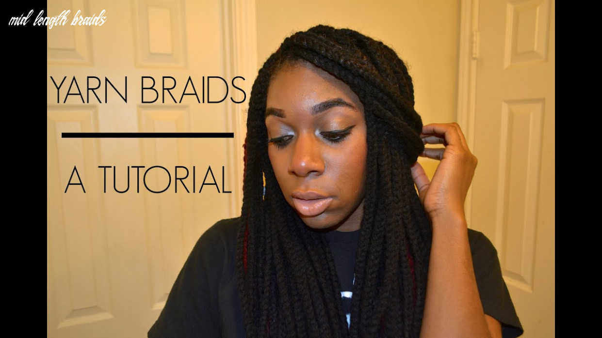 #8: How To: Yarn Braids Tutorial (Mid-length)
