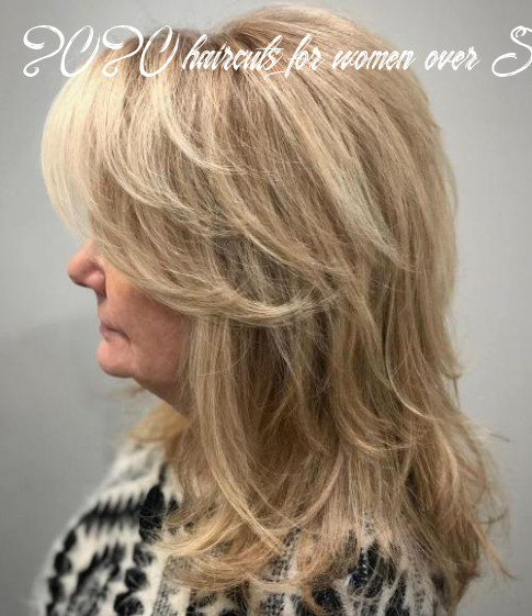 9 best hairstyles for women over 9 to look younger in 9 2020 haircuts for women over 50