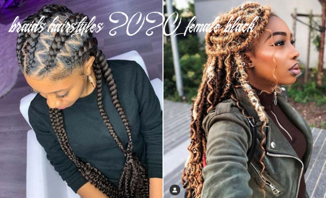 9 popular hairstyles for black women to try in 9   stayglam braids hairstyles 2020 female black