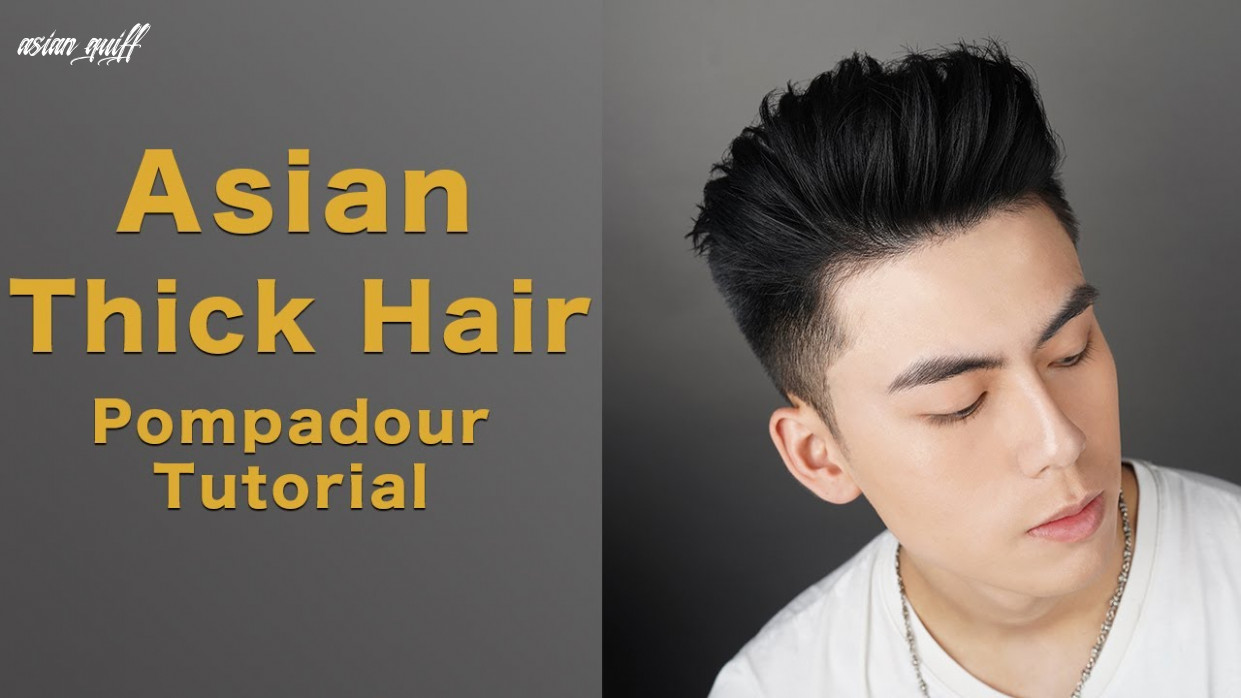 Asian thick hair tricks   how to make a perfect pompadour for asian