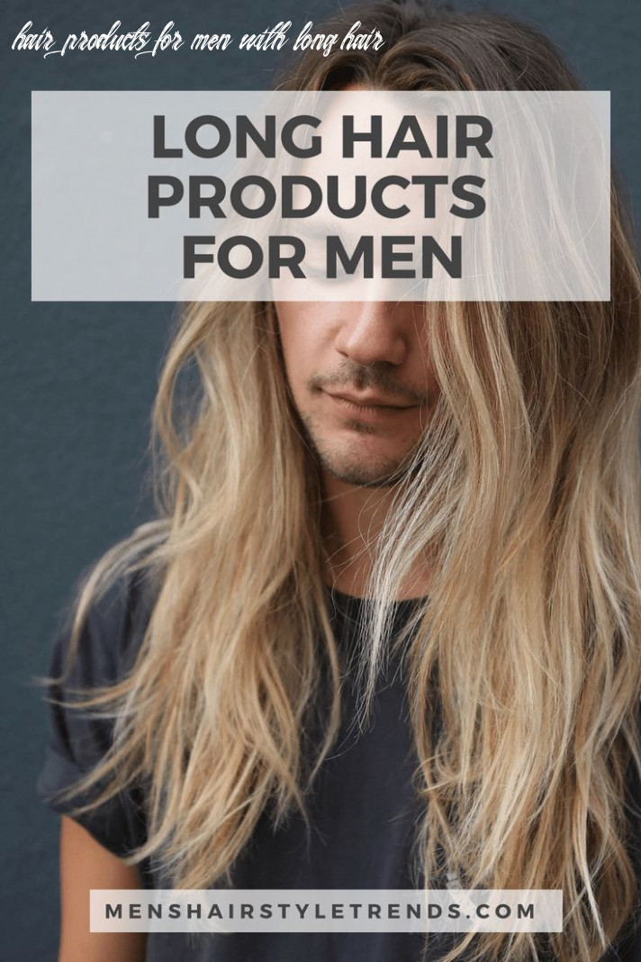 Best Hair Products For Men (8 Buying Guide) | Long hair styles ...
