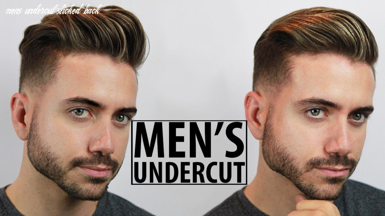 Disconnected undercut haircut and style tutorial | 12 easy undercut hairstyles for men | alex costa mens undercut slicked back