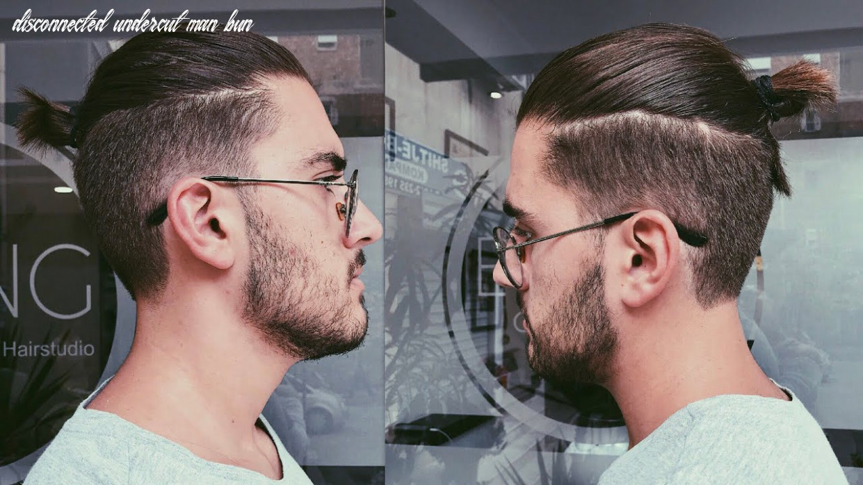 Disconnected undercut haircut with a top knot/man bun | mens haircut 12 disconnected undercut man bun