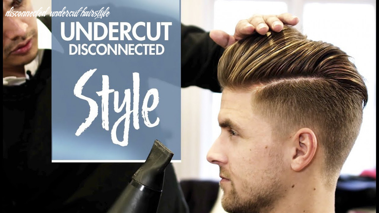 9 Disconnected Undercut Hairstyle Undercut Hairstyle