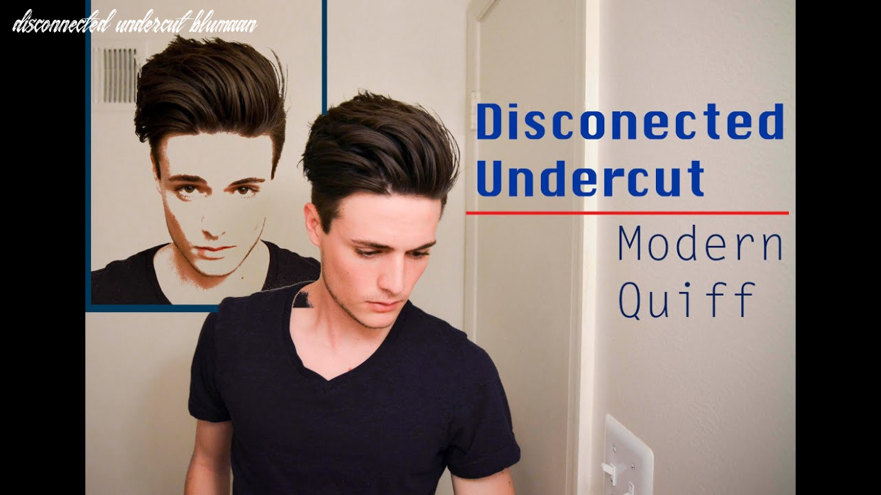 Disconnected undercut/modern quiff how i style it disconnected undercut blumaan