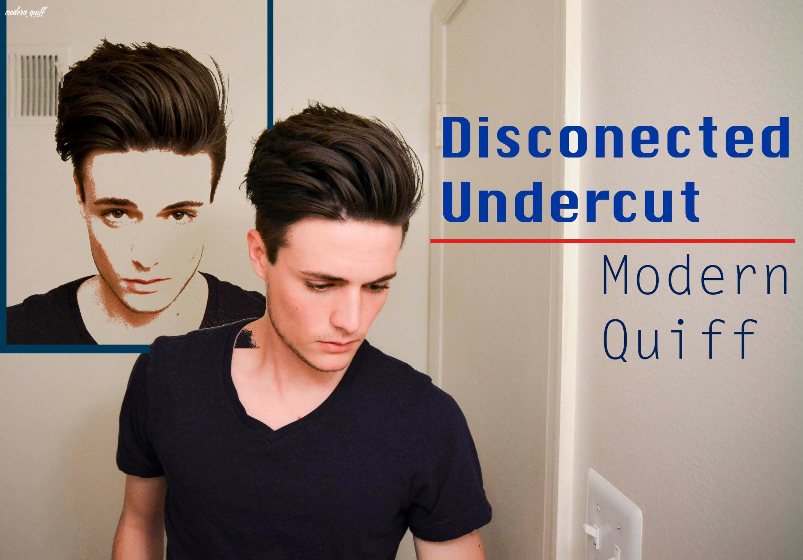 Disconnected undercut/modern quiff how i style it (with images