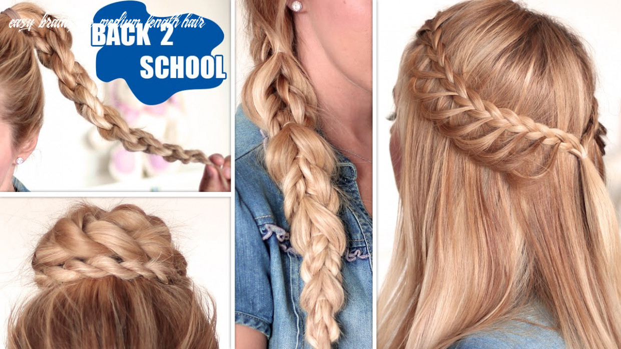 Easy back to school hairstyles ★ cute, quick and easy braids for medium/long hair easy braids for medium length hair