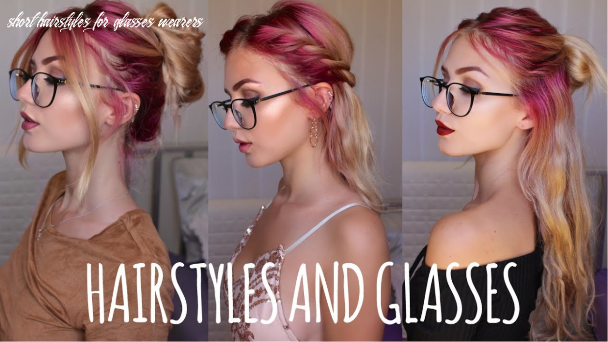 Easy hairstyles for people with glasses | firmoo