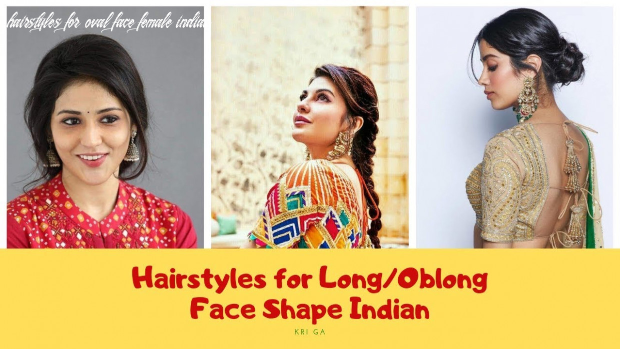 Hairstyles for long/oblong/oval face shape female indian 11
