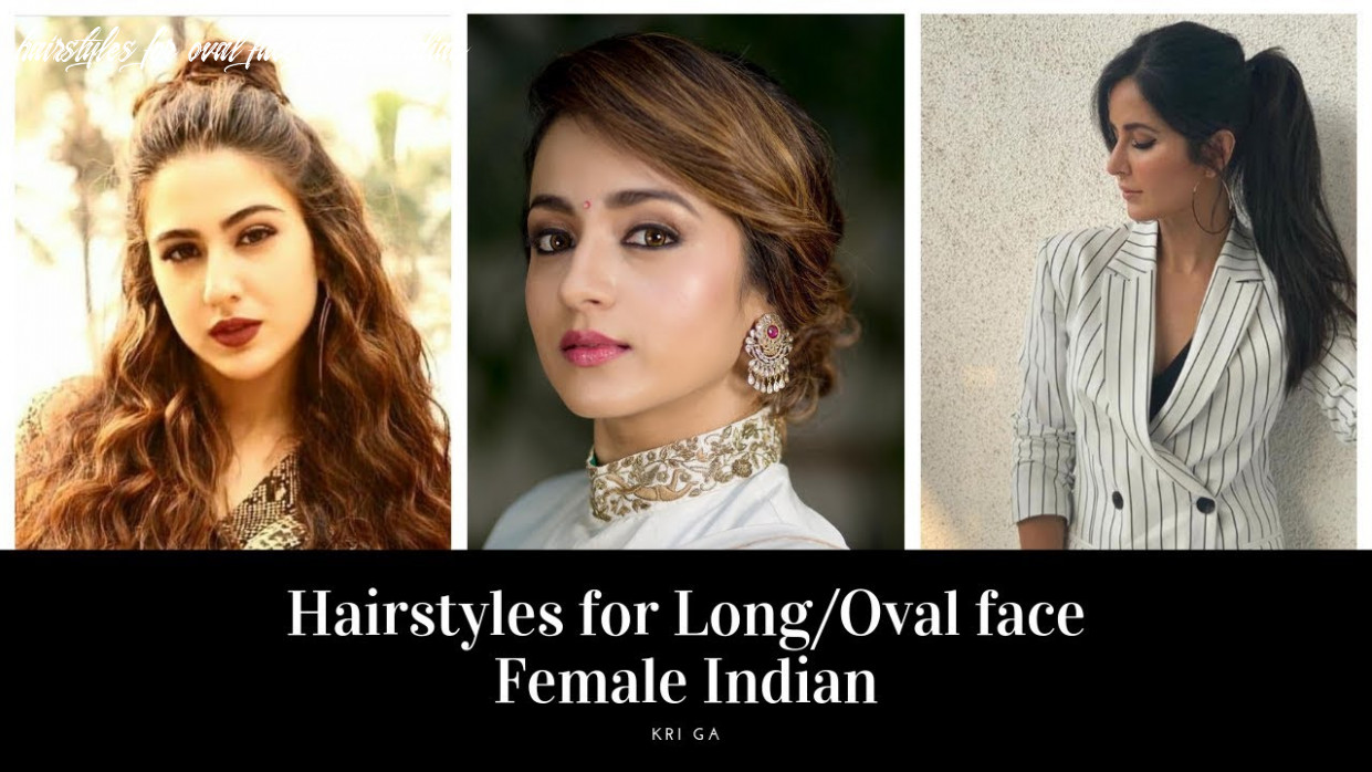 Hairstyles for long/oval face female indian easy hairstyles for