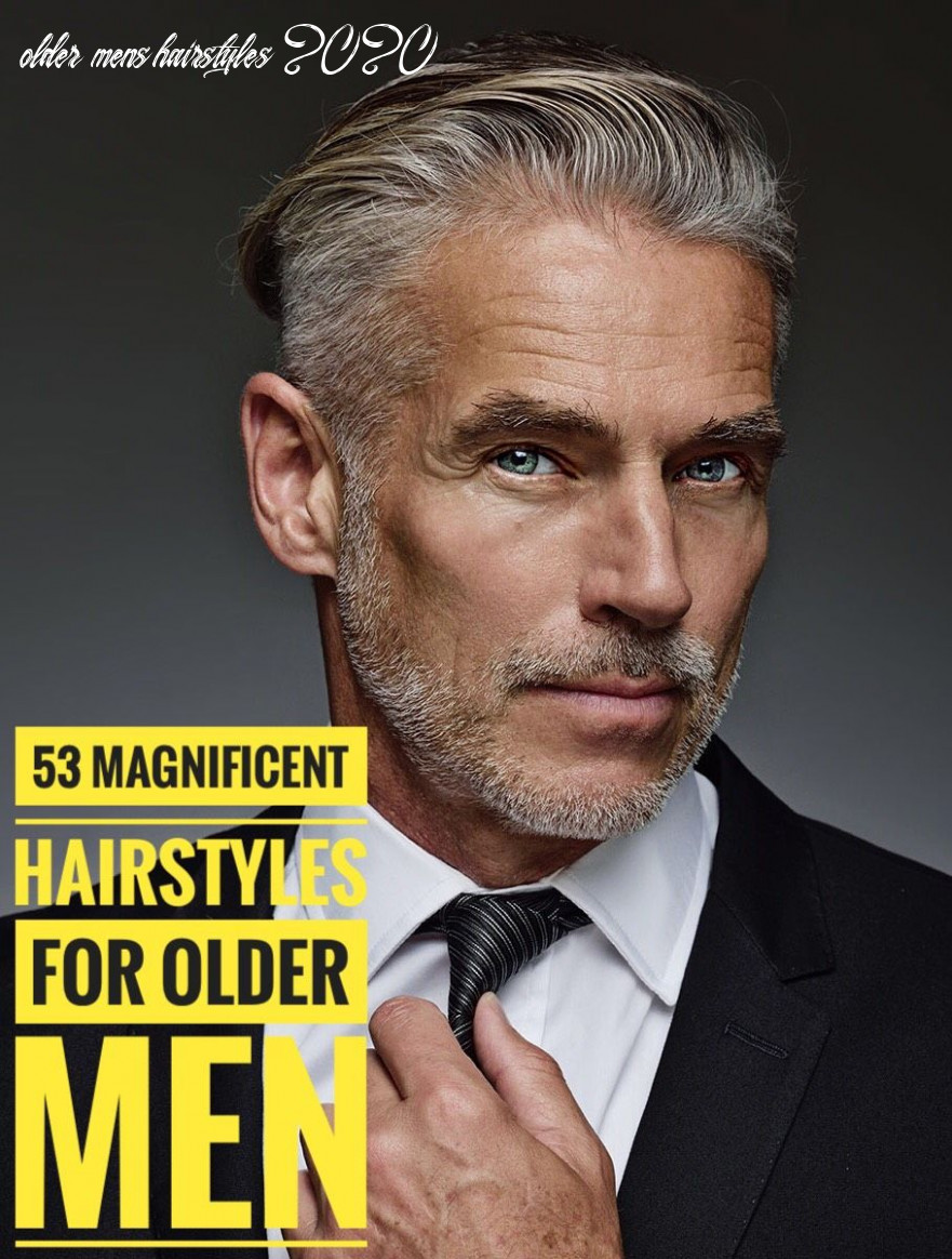 Hairstyles for older men: 12 magnificent ways to style your hair