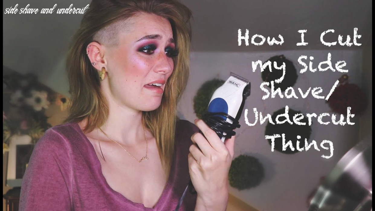 How I Shave My Side Shave Undercut