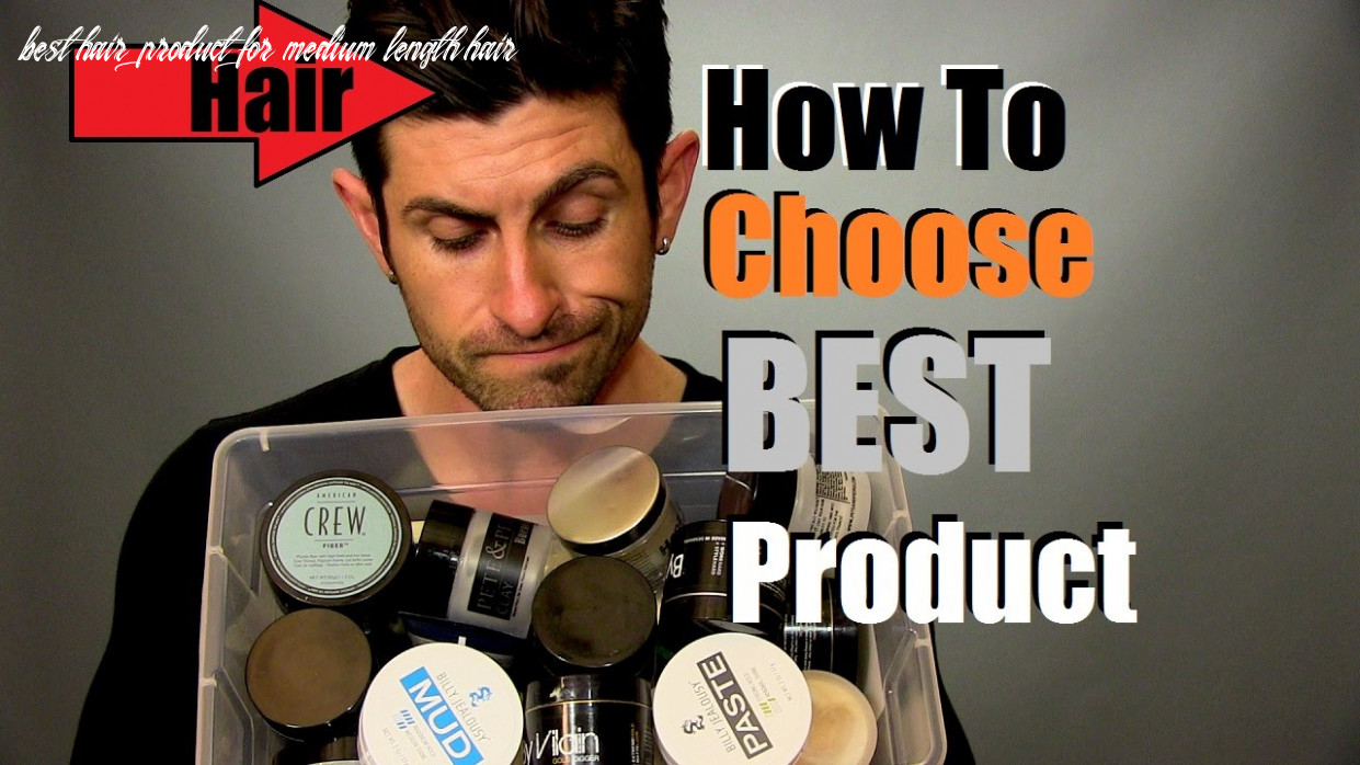 How to choose the best hair product for your hairstyle | hair product selection tips best hair product for medium length hair