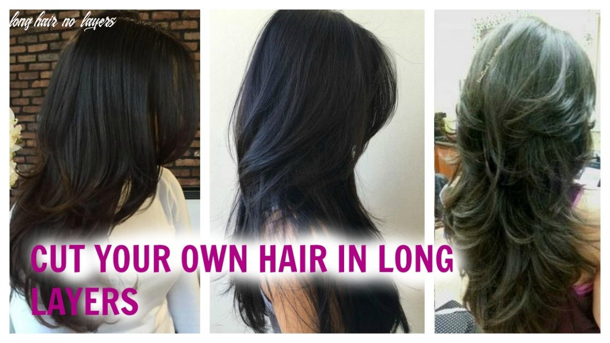 How to cut your hair easily in long layers at home without loosing lenght hair long hair no layers
