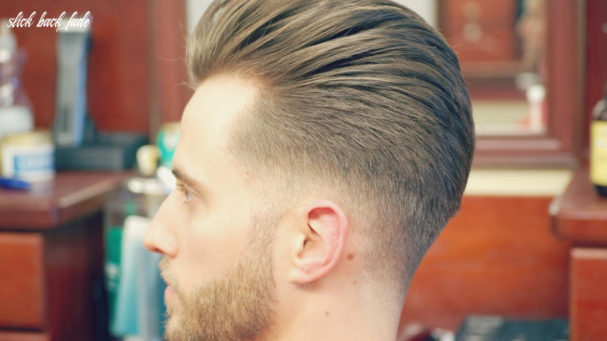 How to do an undercut with a slicked back pompadour slick back fade