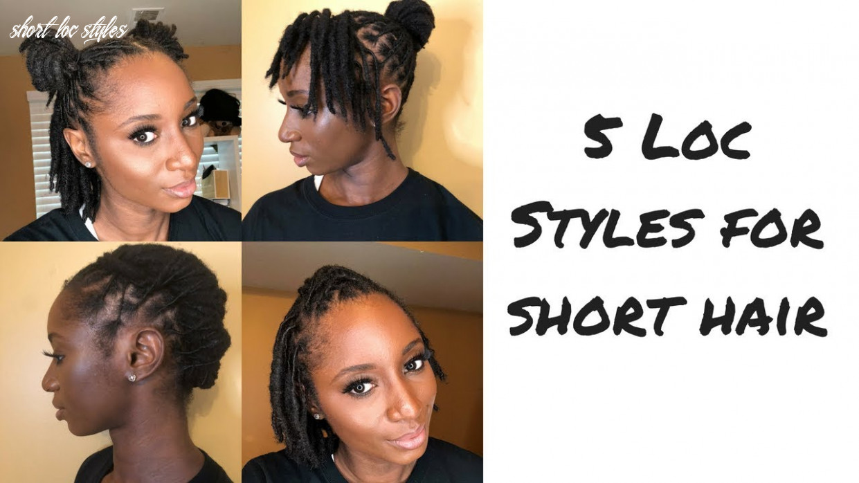How to: five loc styles for short hair | mrsbreauxbody short loc styles