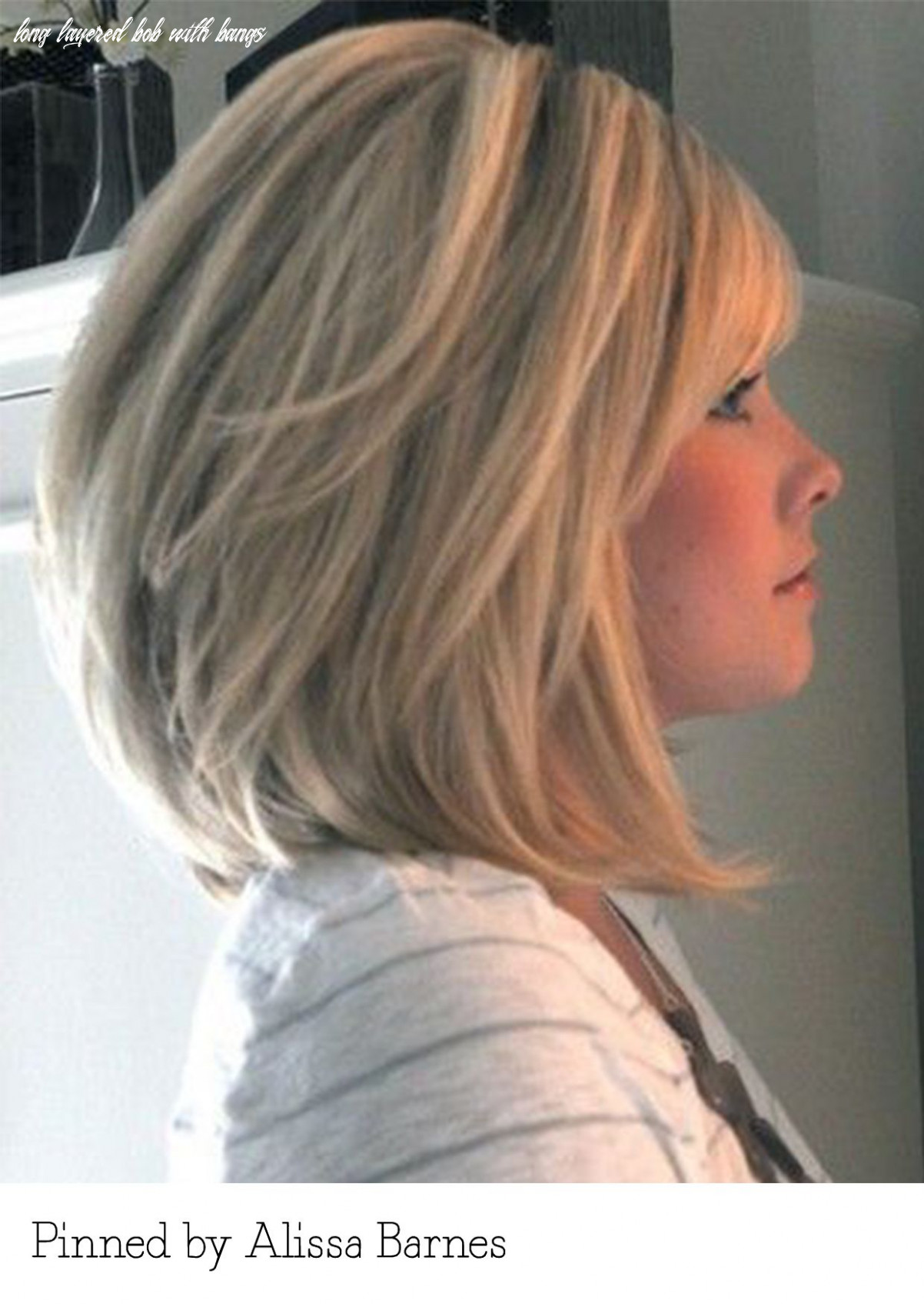 Long layered bob with bangs pinned by alissa barnes recreate it