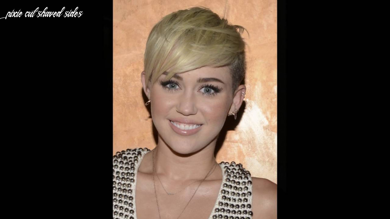 Miley Cyruss Shaved Sides with pixie cuts - YouTube