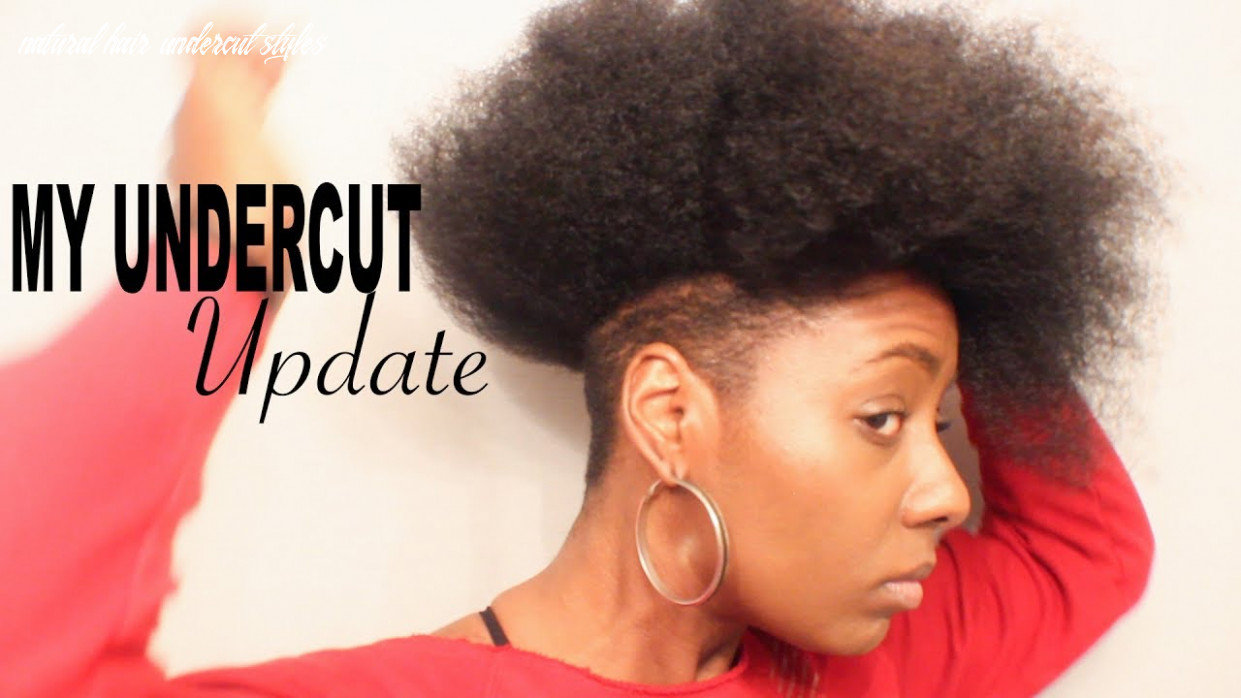 Natural hair update| styling my undercut reshaping for style natural hair undercut styles
