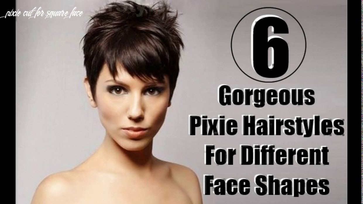 Short pixie haircuts for square face youtube pixie cut for square face