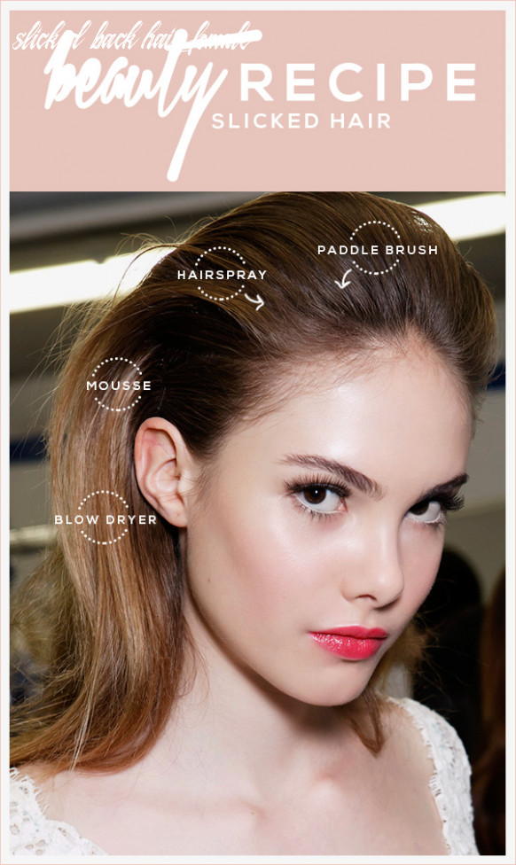 Slicked back hair: how to get the look | stylecaster slicked back hair female