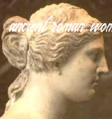 What were some popular female hairstyles in Ancient Rome? - Quora
