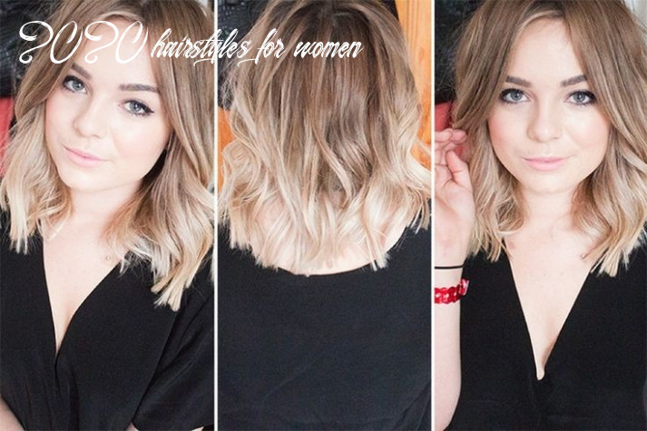 10 Best Hairstyles for 10 - Trendy Hair Cuts for Women