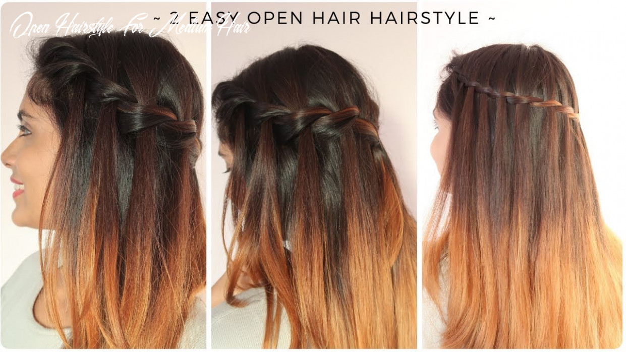 10 easy open hair hairstyle   quick braided hairstyle for medium to long hair open hairstyle for medium hair