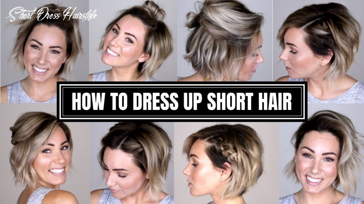 10 easy ways to dress up short hair short dress hairstyle