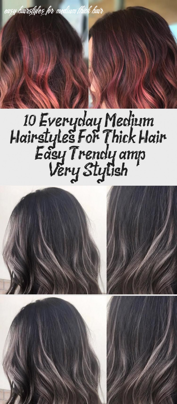10 everyday medium hairstyles for thick hair – easy trendy & very