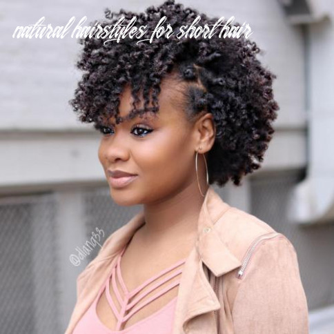 10 Most Inspiring Natural Hairstyles for Short Hair in 10