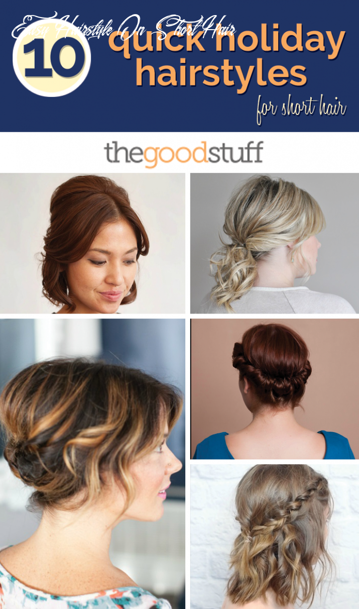 10 quick holiday hairstyles for short hair thegoodstuff easy hairstyle on short hair