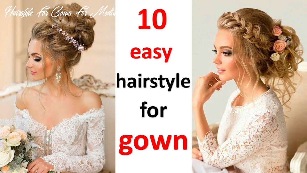 10 romantic hairstyle for gown || party hairstyles || wedding hairstyles || hair style girl hairstyle for gown for medium hair