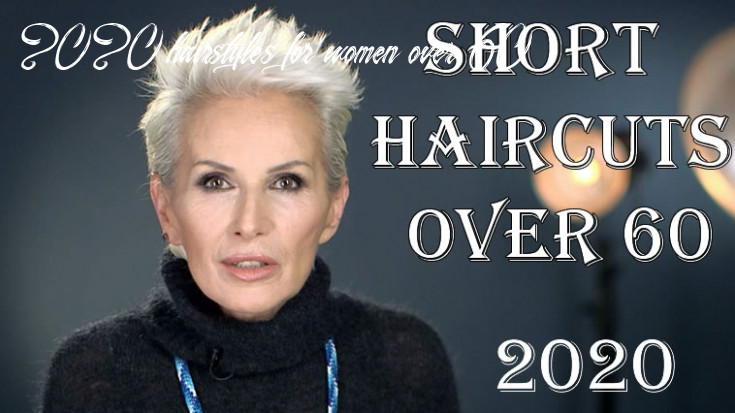 10 short haircuts for women over 10 2020 hairstyles for women over 60