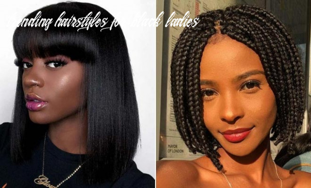 11 bob hairstyles for black women that are trendy right now   stayglam trending hairstyles for black ladies