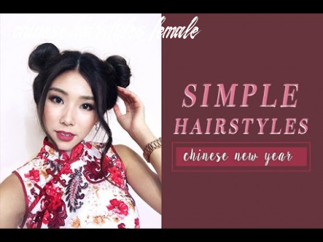 11 easy hairstyles for cny chinese hairstyles female