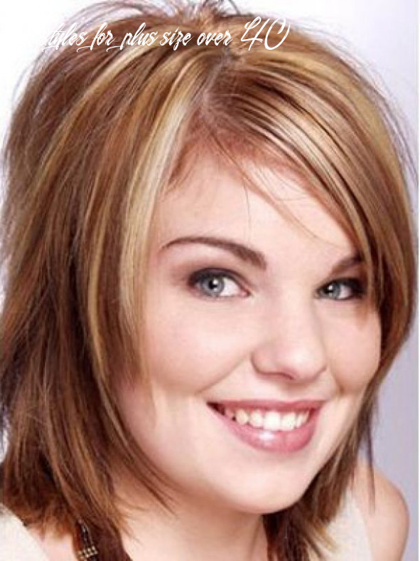 11 latest hairstyles for over 11 and overweight 11 hairstyles for plus size over 40