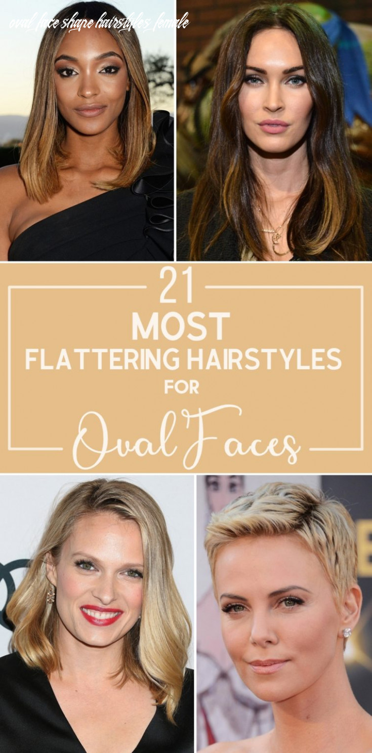 11 most flattering hairstyles for oval faces oval face shape hairstyles female