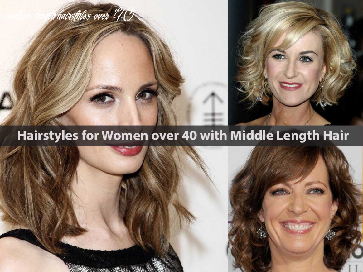 11 most suitable hairstyles for women over 11 with middle length