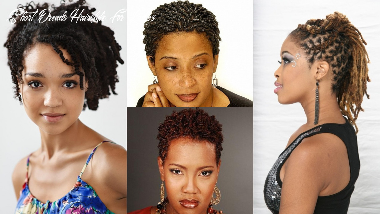 11 short dreadlocks hairstyles ideas for women short dreads hairstyle for ladies